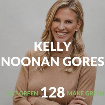 Cover art for Episode 128: Kelly Noonan Gores & The Path To Healing