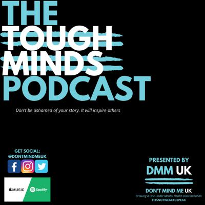 The Tough Minds Podcast