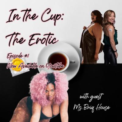 Cover art for SexualiTea with special guest Ms. Briq House