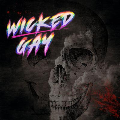 Wicked Gay is a (sort of) light-hearted true-crime podcast about gay people doing awful things.