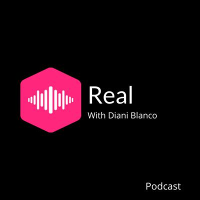 Real with Diani Blanco