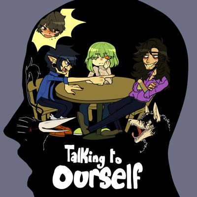 Talking To Ourself
