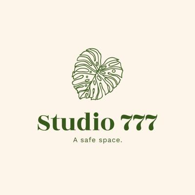 Welcome to Studio 777. A safe and judgment-free zone for me and you. Everyone and everything is welcomed here. Get comfy, grab a water, and try to relax. In here..... we're happy.