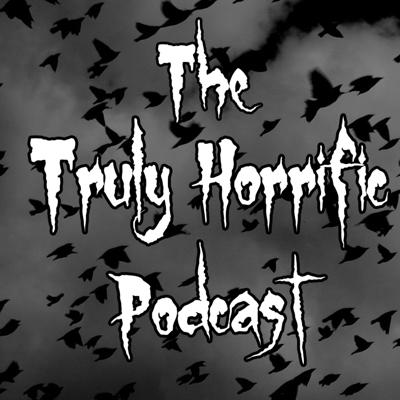 The Truly Horrific Podcast