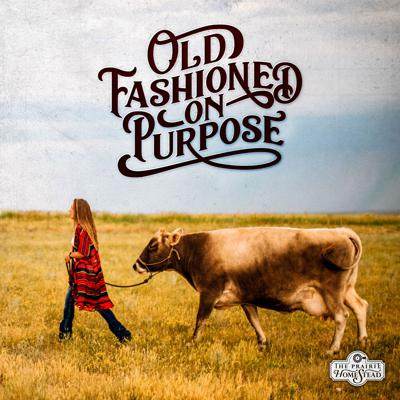 Old Fashioned On Purpose