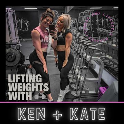 Lifting Weights with Ken and Kate