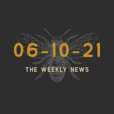 Cover art for Episode 39 - The Weekly News 06-10-2021
