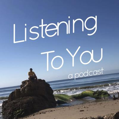 Listening To You