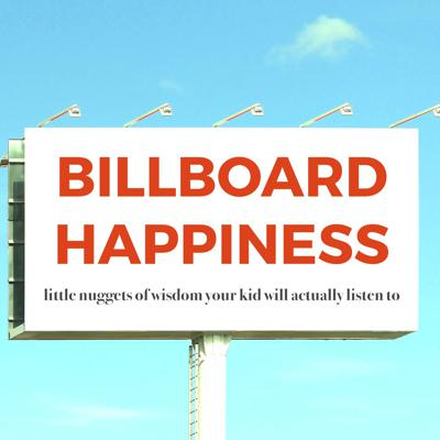 Billboard Happiness
