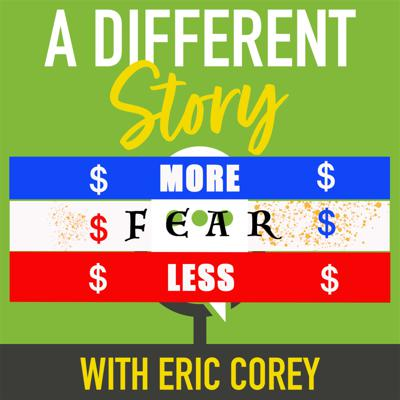 A Different Story With Eric Corey