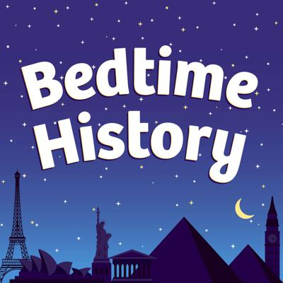 Bedtime History: Inspirational Stories for Kids and Families