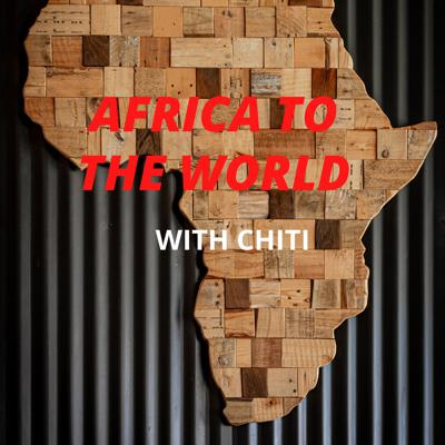 Africa to The World