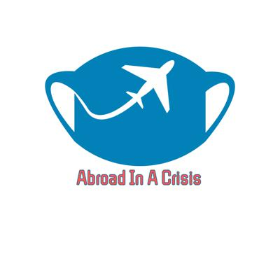 Abroad In a Crisis
