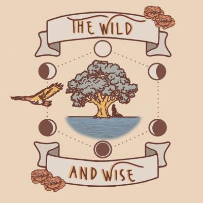 The Wild and Wise