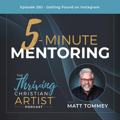 Cover art for 250 - 5-Minute Mentoring: Getting Found on Instagram
