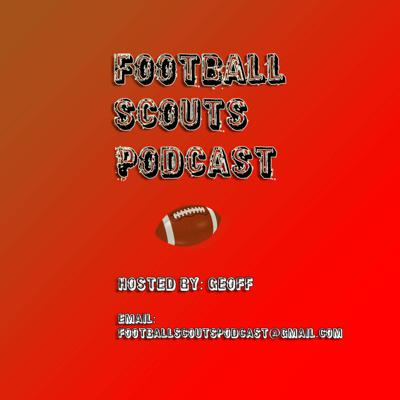 Football Scout's Podcast