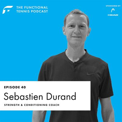 Cover art for #40 Sebastien Durand - Advice for Players to stay fit during the lockdown with world renowned strength and conditioning coach Seb Durrand