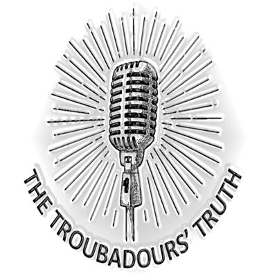 The Troubadours' Truth