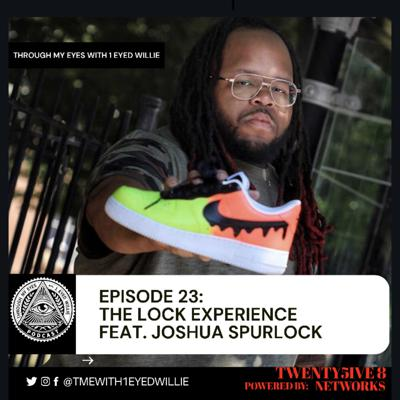 Cover art for Episode 23: The Lock Experience Feat. Joshua Spurlock