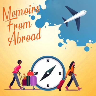 Memoirs From Abroad