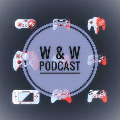 Will and Walker's Podcast