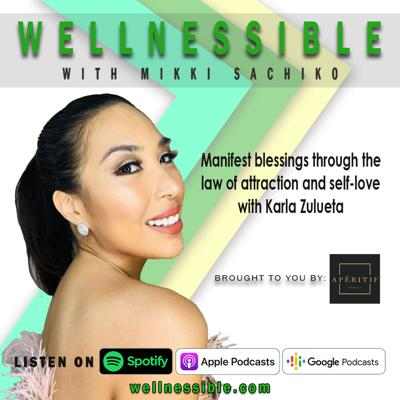 Cover art for Manifest blessings through the law of attraction and self-lovewith Karla Zulueta
