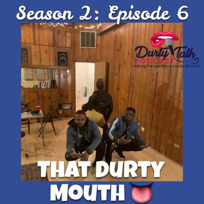 Cover art for That Durty Mouth- S2:E6