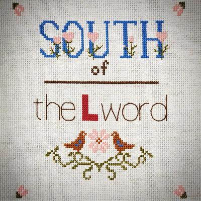 South of the L Word