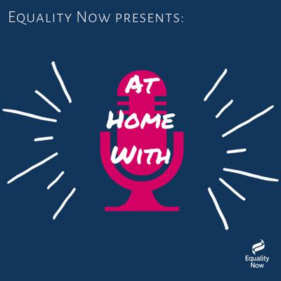 A series of cozy conversations with authors, filmmakers and creatives who focus on the issues of gender equality, women's rights, and feminism. Hosted by international women's rights organization, Equality Now.