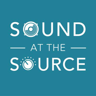 Sound At The Source