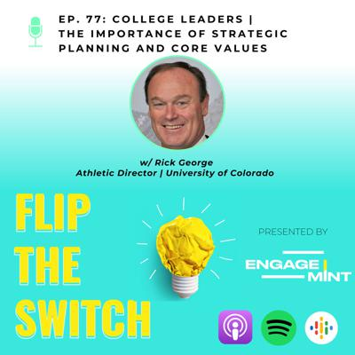 Cover art for College Leaders | The Importance of Strategic Planning and Core Values w/ Colorado's Rick George