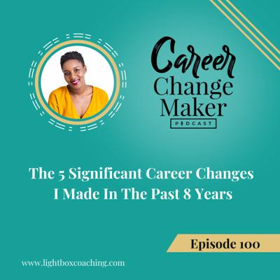 The Career Change Maker Podcast