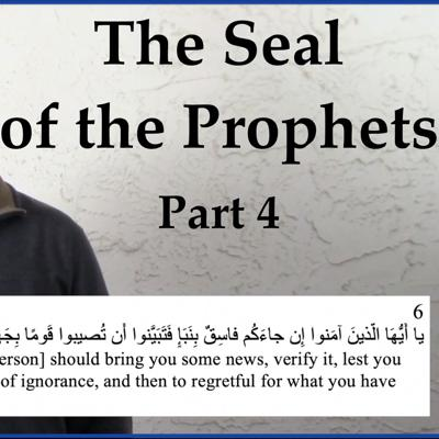 Cover art for The Seal of the Prophets - Part 4