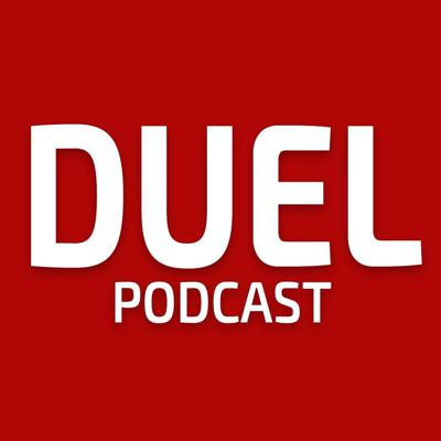 Duel Podcast