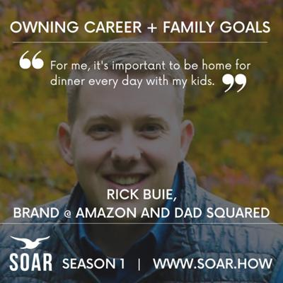 Cover art for Owning Career + Family Goals with Rick Buie