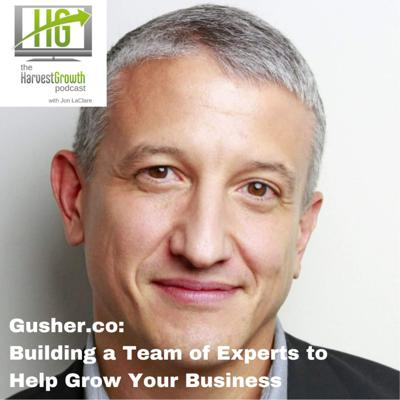 Cover art for Gusher.co: Building a Team of Experts to Help Grow Your Business