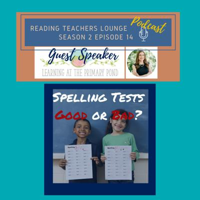 Cover art for Spelling Tests: Good or Bad?   with special guest Alison from Learning at the Primary Pond