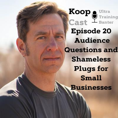 Cover art for Audience Questions and Shameless Small Business Plugs ⎮KoopCast Episode 20