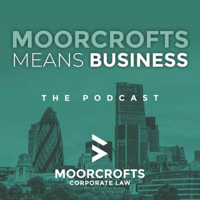 Moorcrofts Means Business