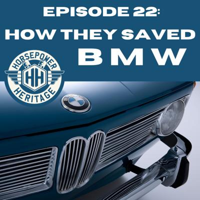 Cover art for EP 022: How They Saved BMW