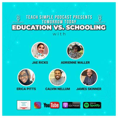 Cover art for Education vs. Schooling (Feat: Tomorrow Today)