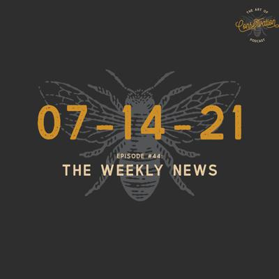 Cover art for Episode 4 - The Weekly News 07-07-2021 - Dr Andrew Muir