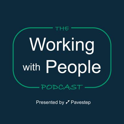 Working with People Podcast