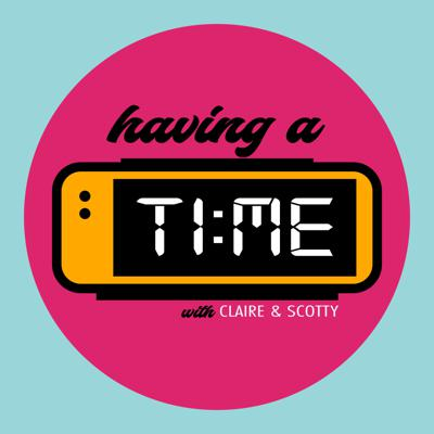 Having A Time Podcast