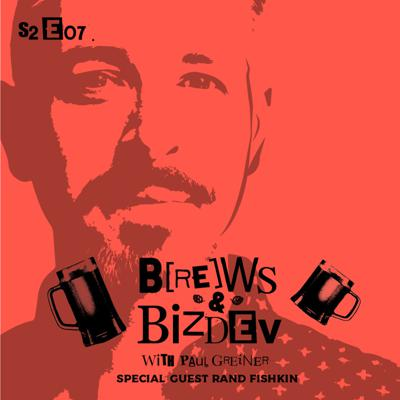 Cover art for Brews & BizDev - Addressing Inequality in Venture Funding with Rand Fishkin