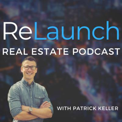 ReLaunch Real Estate Podcast
