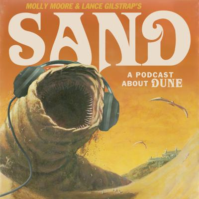 Sand: A Podcast About Dune