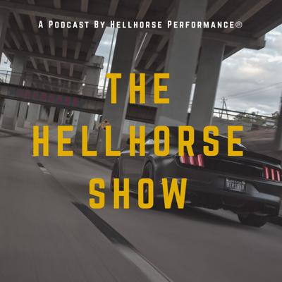 The Hellhorse® Show is all about Hellhorse Performance®, our projects and products, industry news and events, unscripted discussions about everything in the Mustang performance arena!