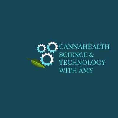 CannaHealth Science & Technology with Amy