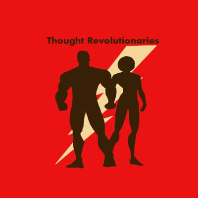 Thought Revolutionaries